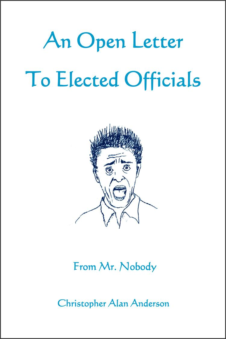An Open Letter to Elected Officials from Mr. Nobody EB9781622871032