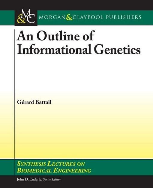 An Outline of Informational Genetics EB9781598298291