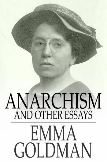 Anarchism and Other Essays EB9781775411864