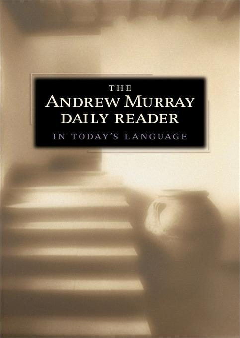 Andrew Murray Daily Reader in Today's Language, The EB9781441210364