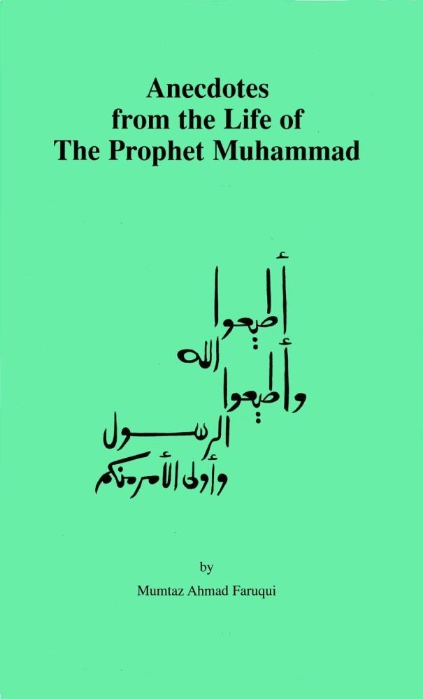 Anecdotes from the Life of The Prophet Muhammad EB9781934271278