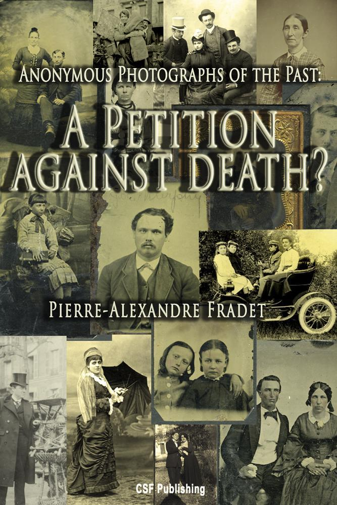 Anonymous Photographs of the Past: A Petition against Death? EB9781937487515