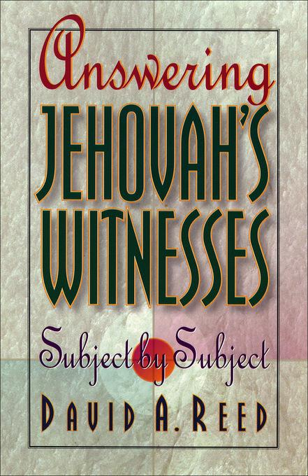 Answering Jehovah's Witnesses: Subject by Subject EB9781585585045