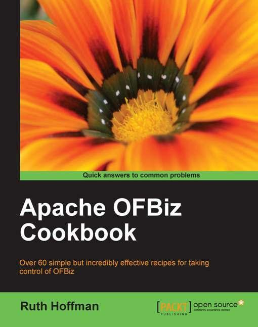 Apache OfBiz Cookbook EB9781847199195
