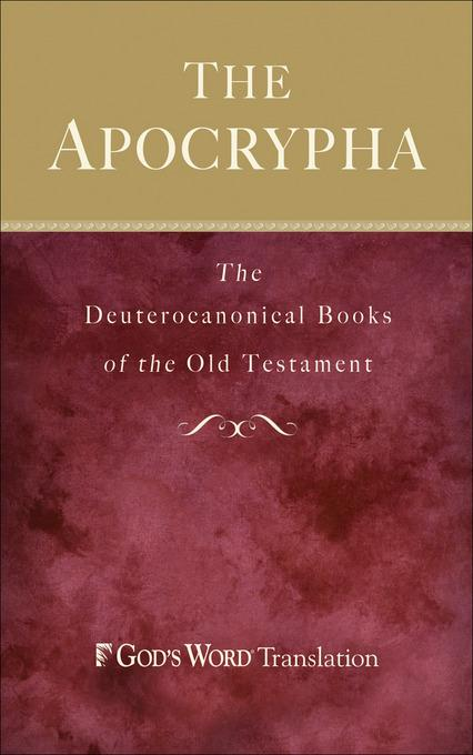 Apocrypha, The: The Deuterocanonical Books of the Old Testament EB9781441236821