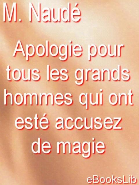 Apologie pour tous les grands hommes qui ont est? accusez de magie EB9781412174374
