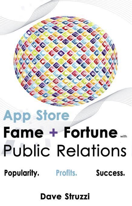 App Store Fame and Fortune With Public Relations EB9781456608880