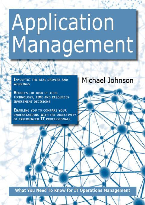 Application Management: What you Need to Know For IT Operations Management