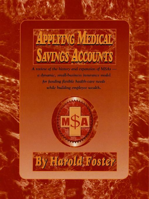 Applying Medical Savings Accounts EB9781412081740