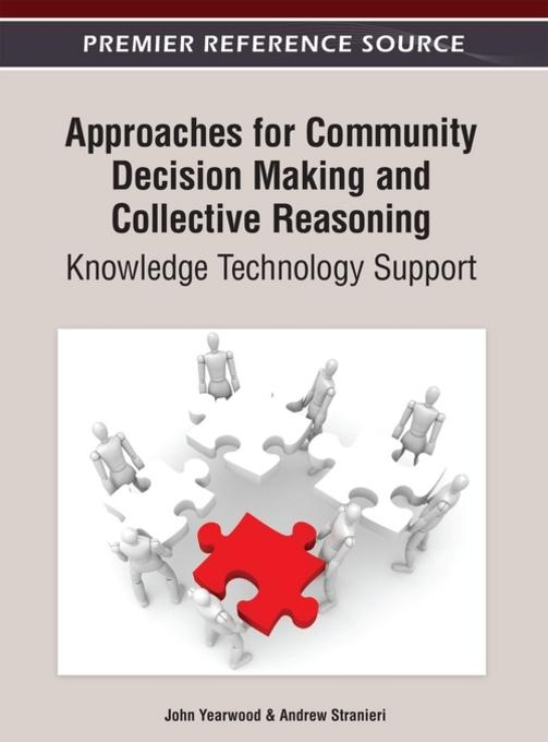 Approaches for Community Decision Making and Collective Reasoning: Knowledge Technology Support EB9781466618190