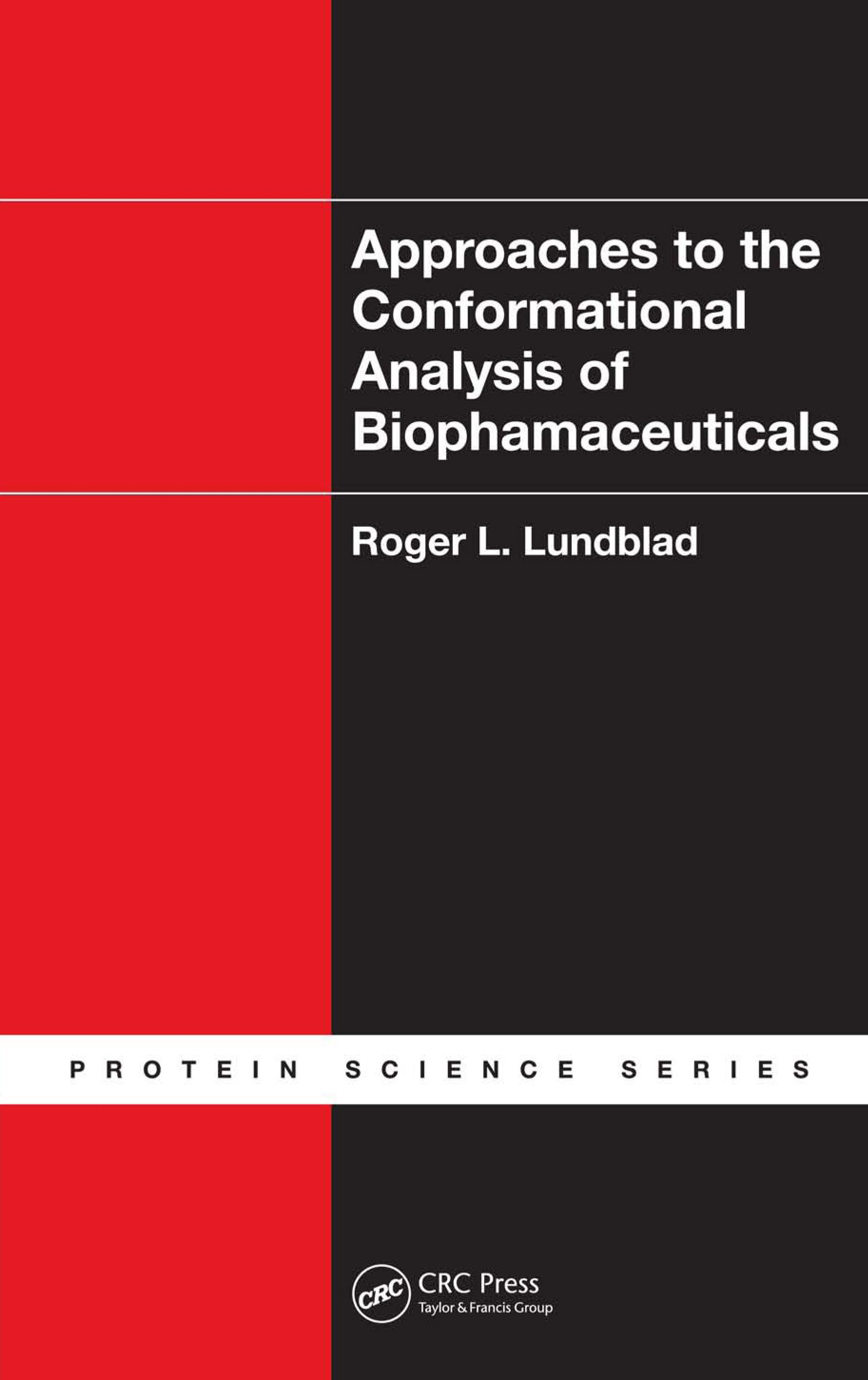 Approaches to the Conformational Analysis of Biopharmaceuticals EB9781439807811