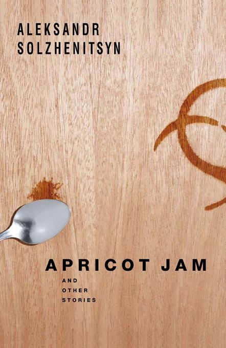 Apricot Jam: And Other Stories EB9781582438467