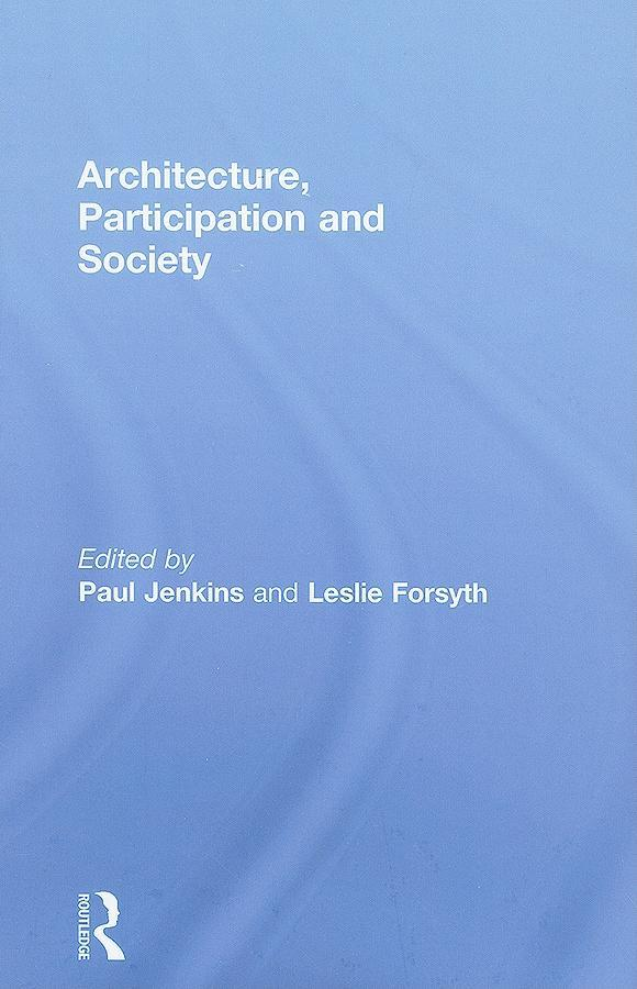 Architecture, Participation and Society EB9781135264406