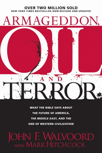 Armageddon, Oil, and Terror: What the Bible Says about the Future EB9781414322360