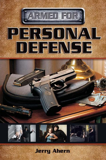 Armed for Personal Defense EB9781440216428
