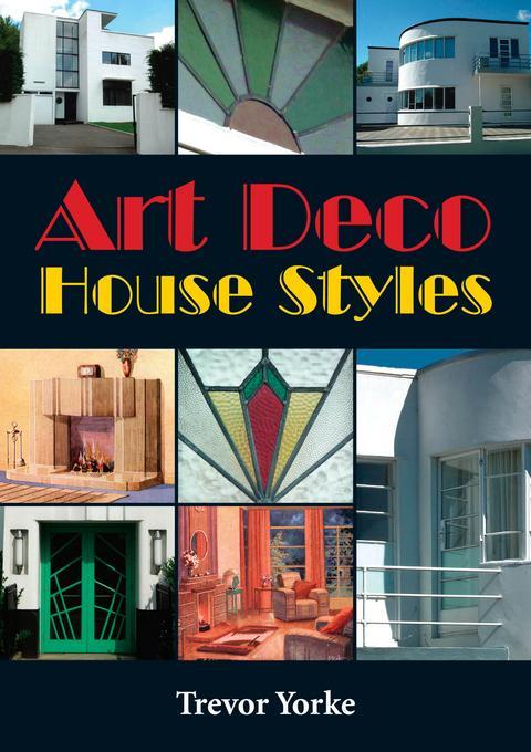 Art Deco House Styles EB9781846748271