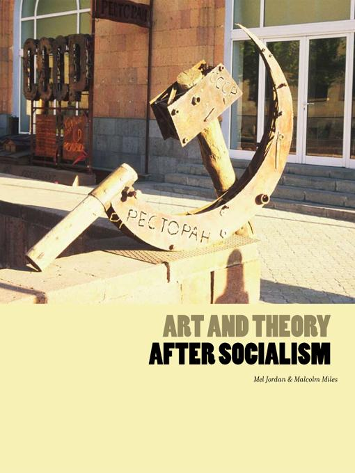 Art and Theory After Socialism EB9781841502113
