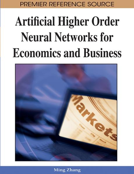 Artificial Higher Order Neural Networks for Economics and Business EB9781599048987