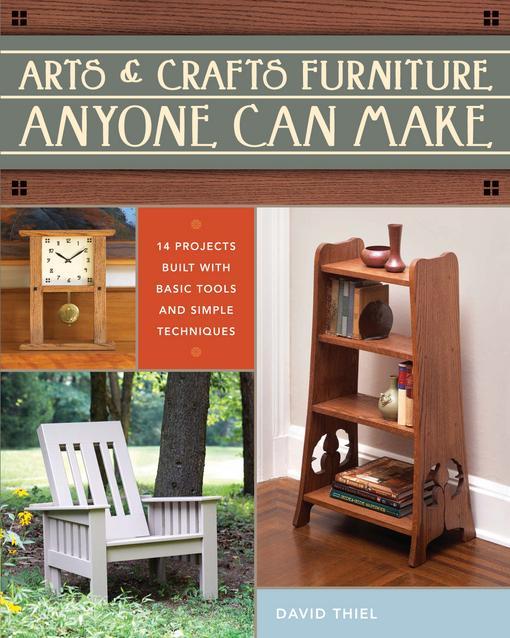 Arts & Crafts Furniture Anyone Can Make EB9781440314094