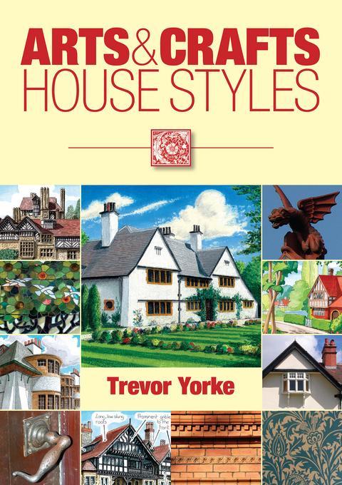 Arts & Crafts House Styles EB9781846748240