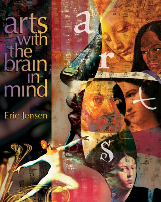 Arts with the Brain in Mind EB9781416600749