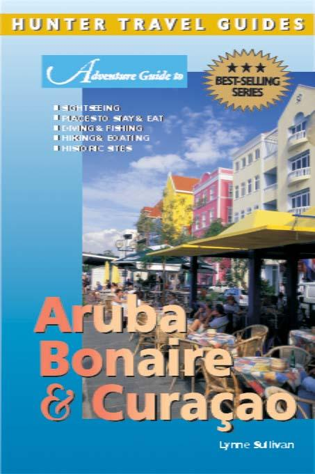 Aruba, Bonaire and Curacao Adventure Guide EB9781588433329