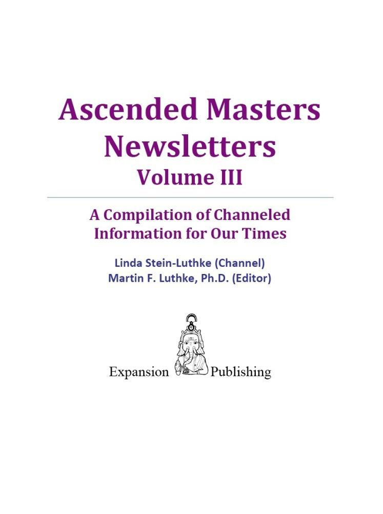 Ascended Masters Newsletters, Vol. III EB9781456602291