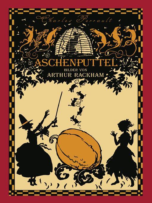 Aschenputtel (illustriert von Arthur Rackham) EB9781908478245