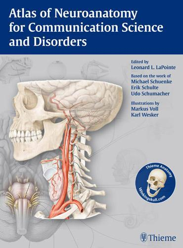 Atlas of Neuroanatomy for Communication Science and Disorders EB9781604066500