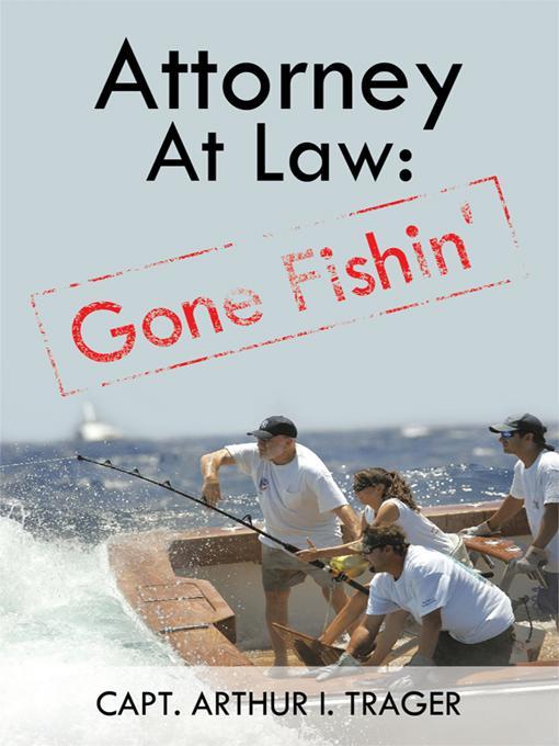 Attorney at Law: Gone Fishin' EB9781440190148