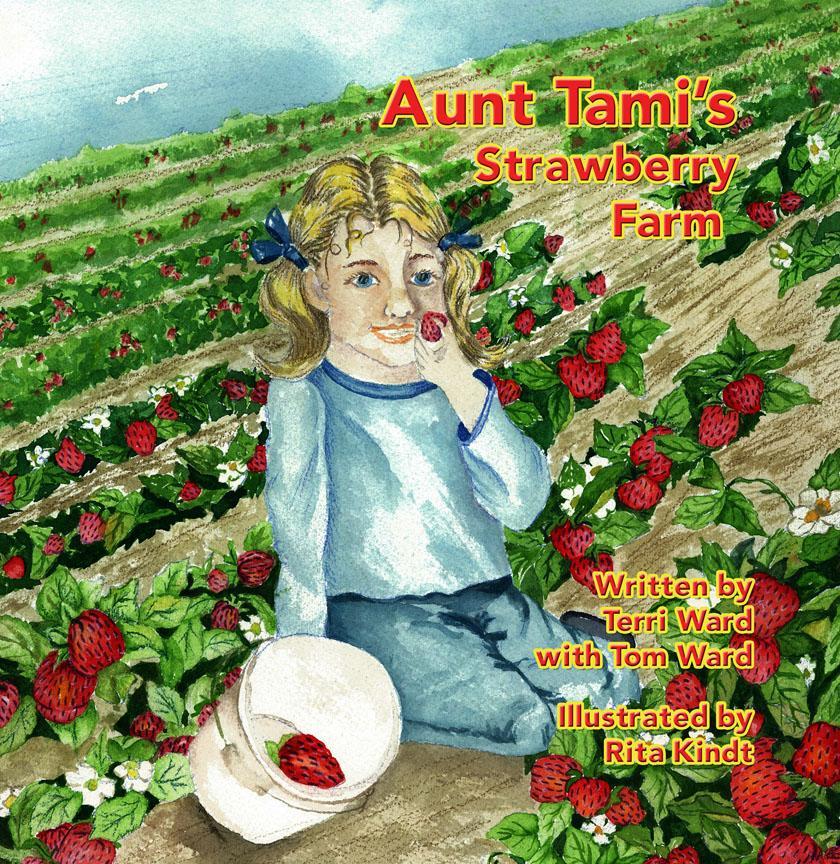 Aunt Tami's Strawberry Farm EB9781612049106