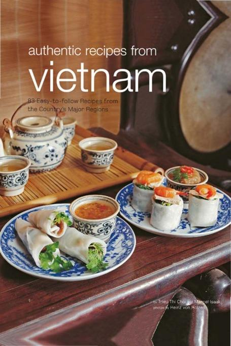 Authentic Recipes From Vietnam EB9781462905485