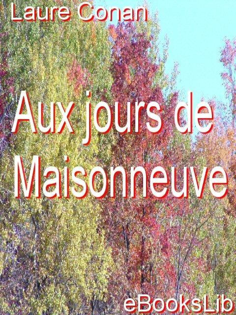 Aux jours de Maisonneuve EB9781412159951