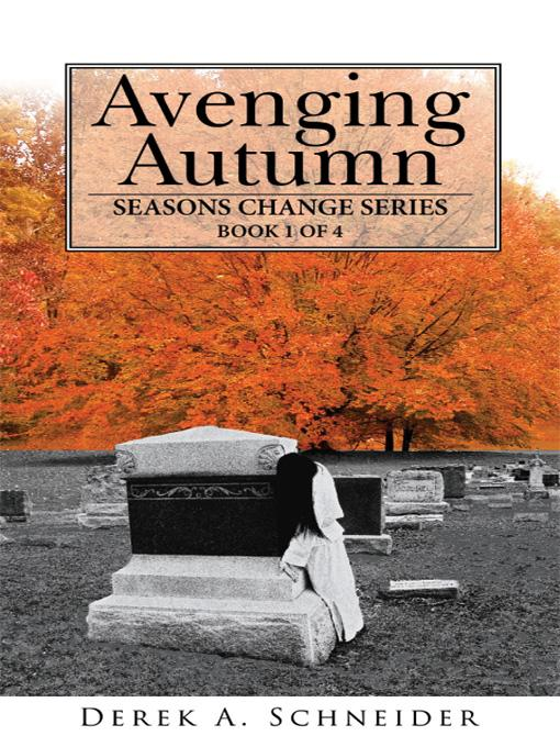 Avenging Autumn:  Seasons Change Series: Book 1 of 4 EB9781434396808