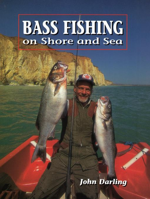 BASS FISHING: On Shore and Sea EB9781847974396