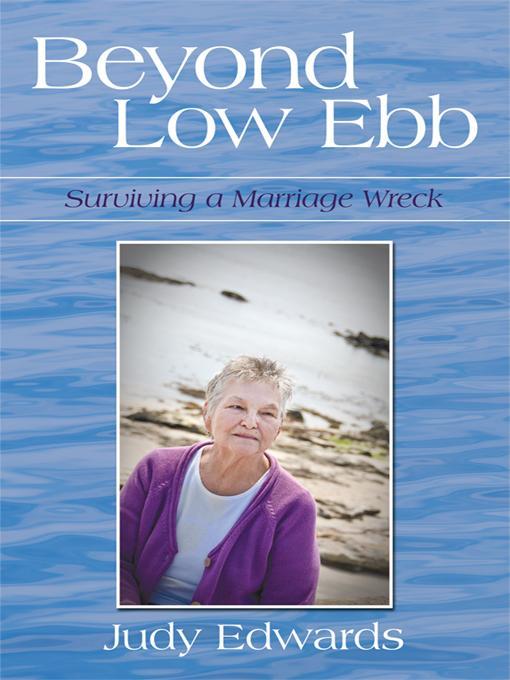 BEYOND LOW EBB: Surviving a Marriage Wreck EB9781440191312