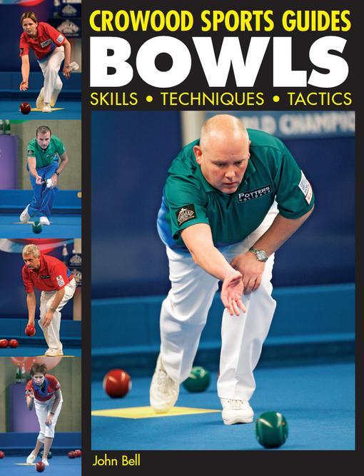 BOWLS: Skills, Techniques, Tactics EB9781847973443