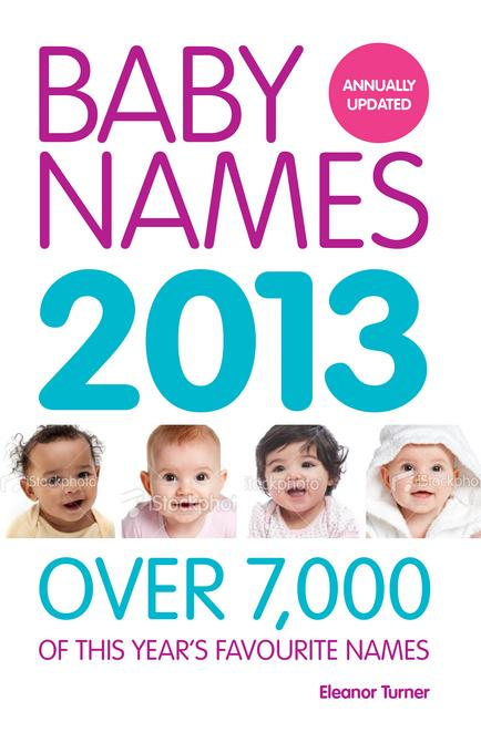 Baby Names 2013 EB9781908281531