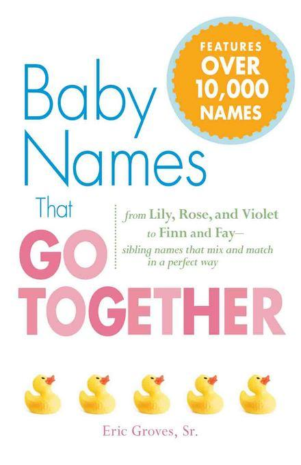 Baby Names That Go Together EB9781440514265