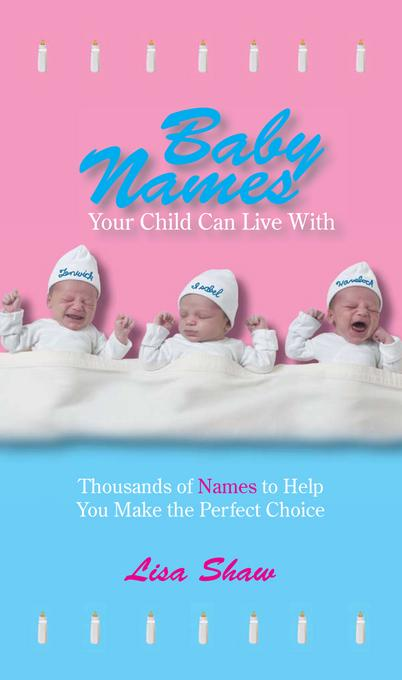 Baby Names Your Child Can Live With EB9781440518706