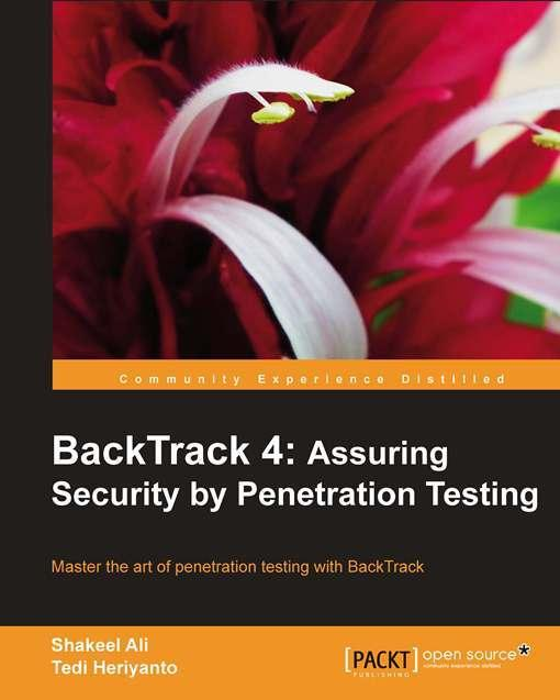 BackTrack 4: Assuring Security by Penetration Testing EB9781849513951