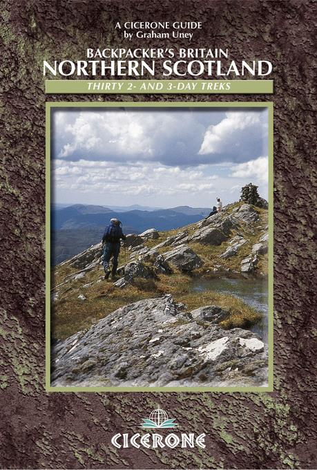 Backpacker's Britain: Northern Scotland: Thirty two- and three-day treks