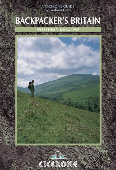 Backpacker's Britain: Northern England