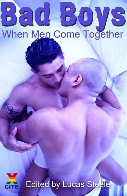 Bad Boys: When men come together EB9781908086631