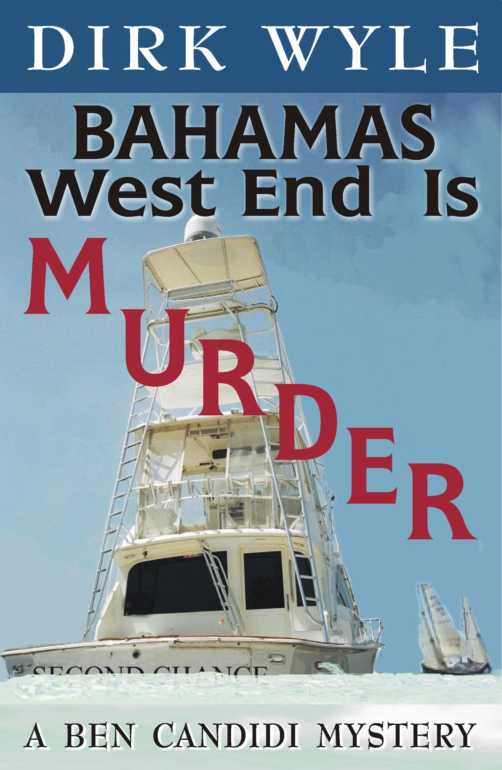 Bahamas West End Is Murder EB9781568251288