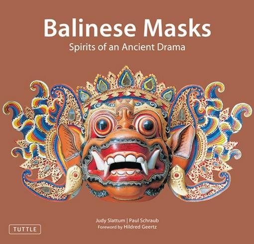 Balinese Masks: Spirits of an Ancient Drama EB9781462906093