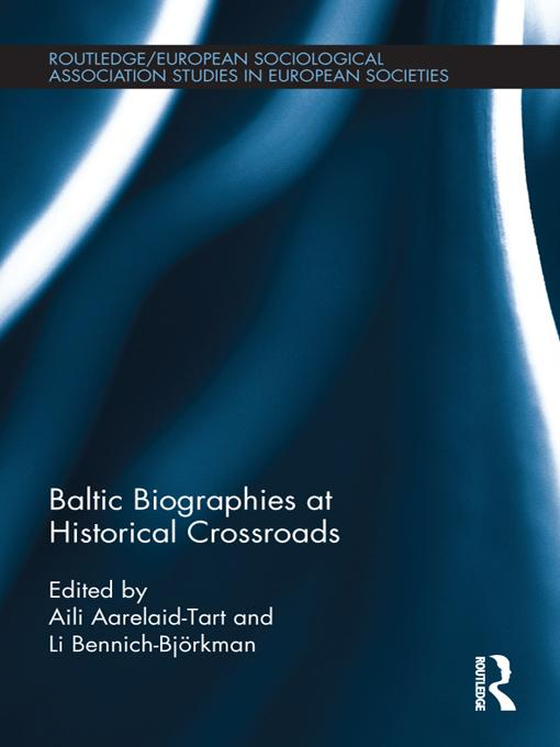 Baltic Biographies at Historical Crossroads EB9781136646652