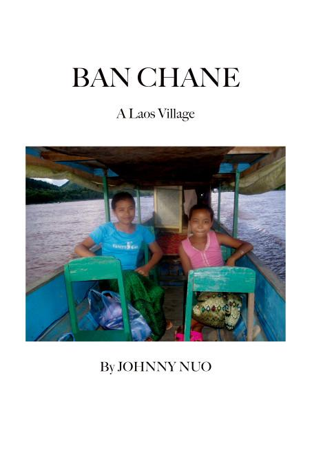 Ban Chane:A Laos Village EB9781412208703