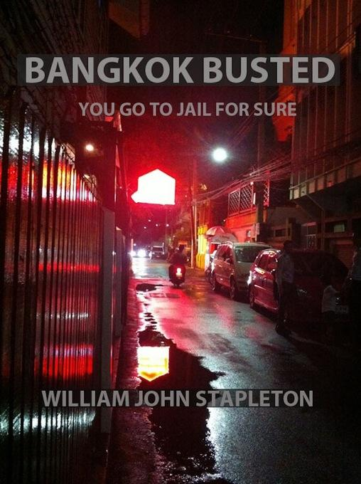 Bangkok Busted You Go to Jail for Sure EB9781456610111