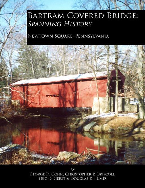 Bartram Covered Bridge: Spanning History EB9781456601966